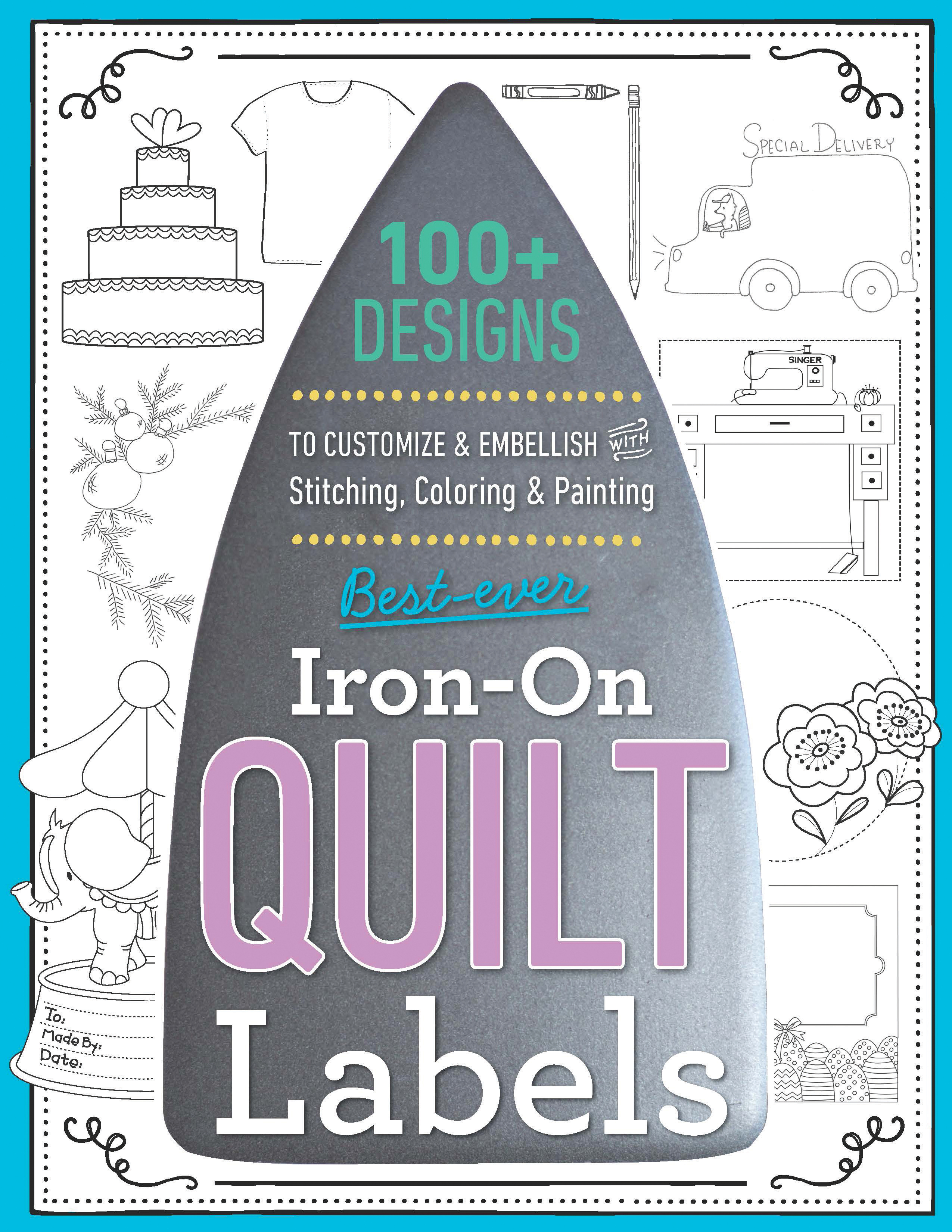 Best-Ever Iron-On Quilt Labels - Variety Of Styles