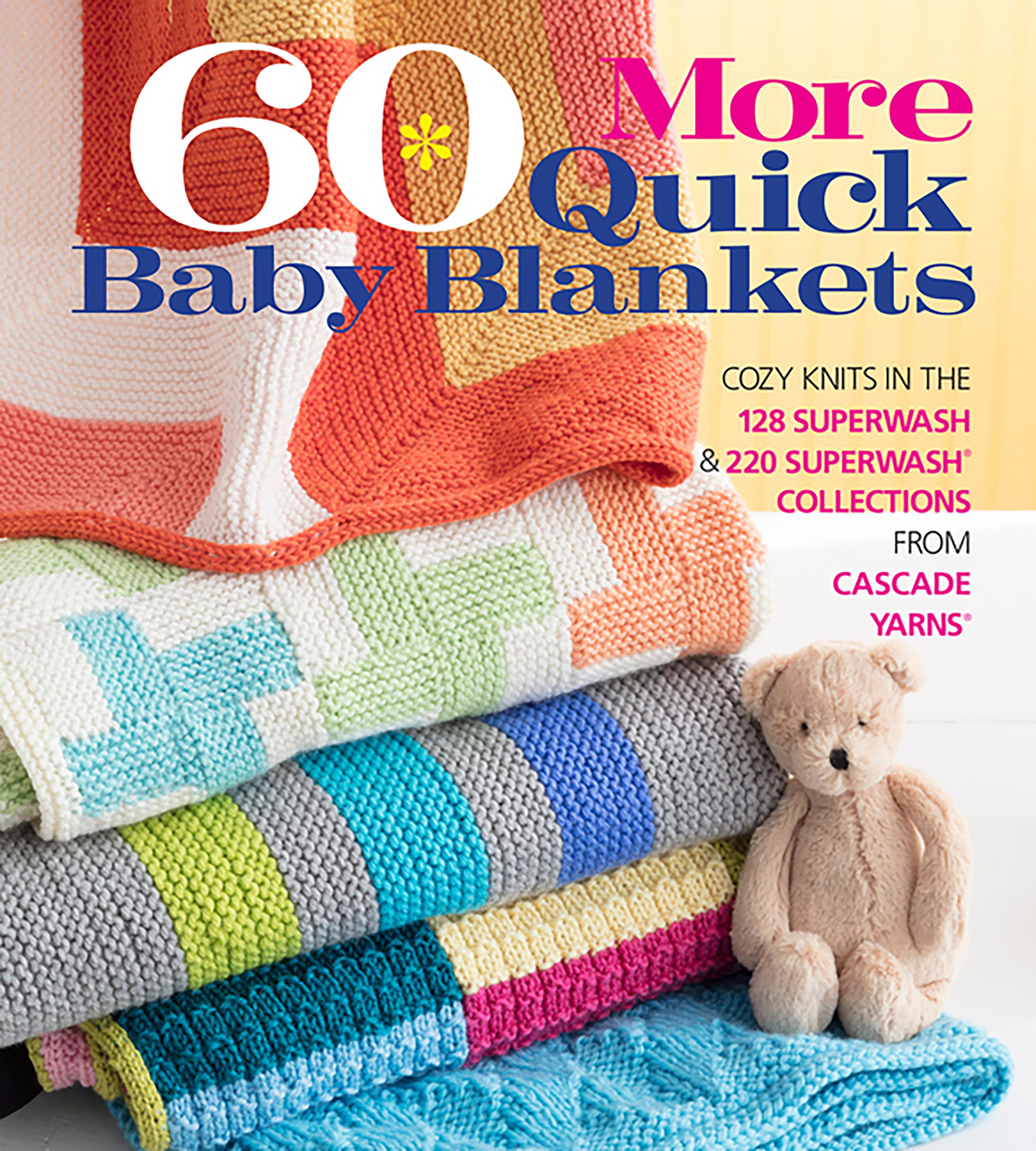 60 Quick Baby Blankets 220 Superwash  book