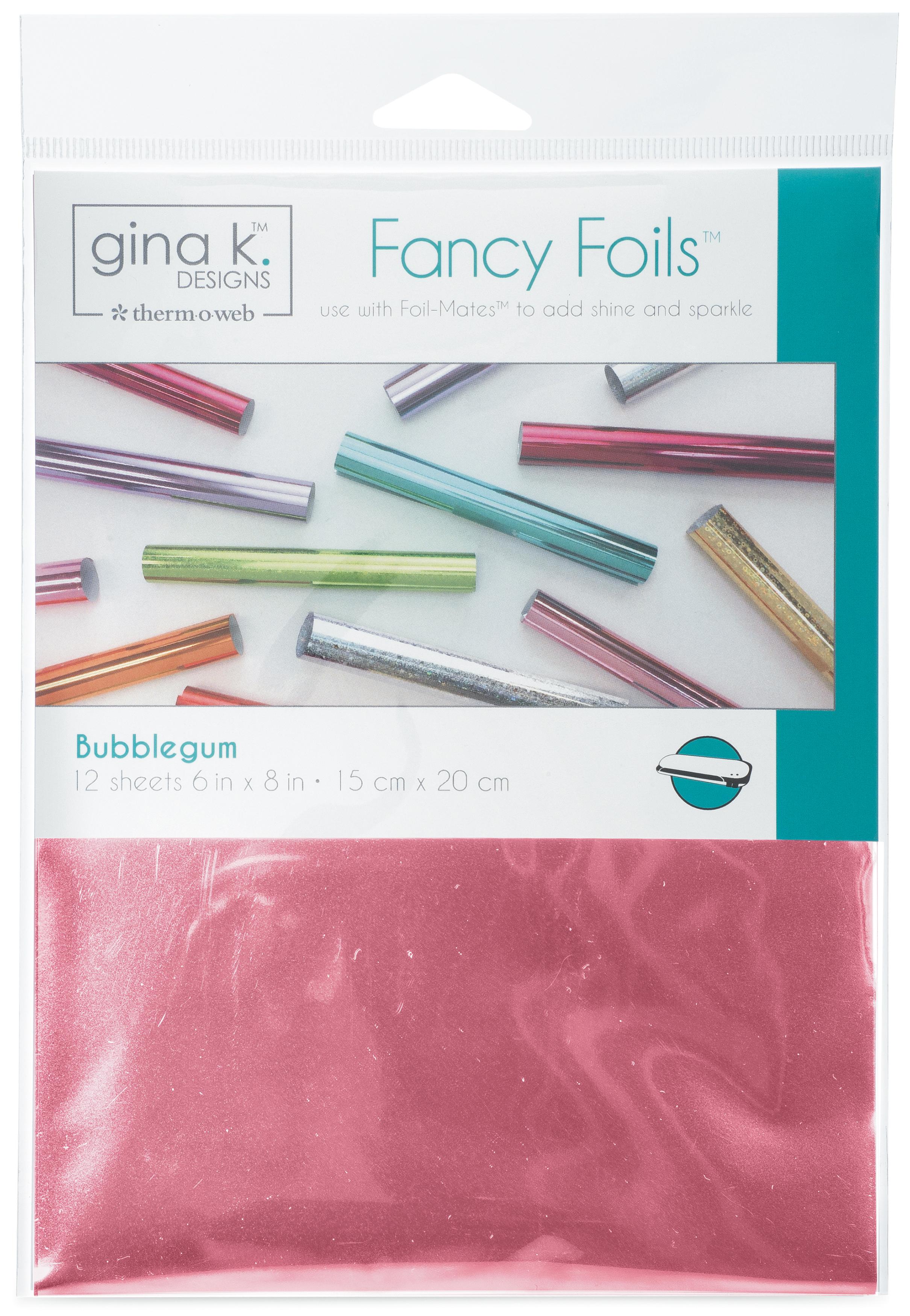 BUBBLEGUM -GINA K FANCY FOIL6X8