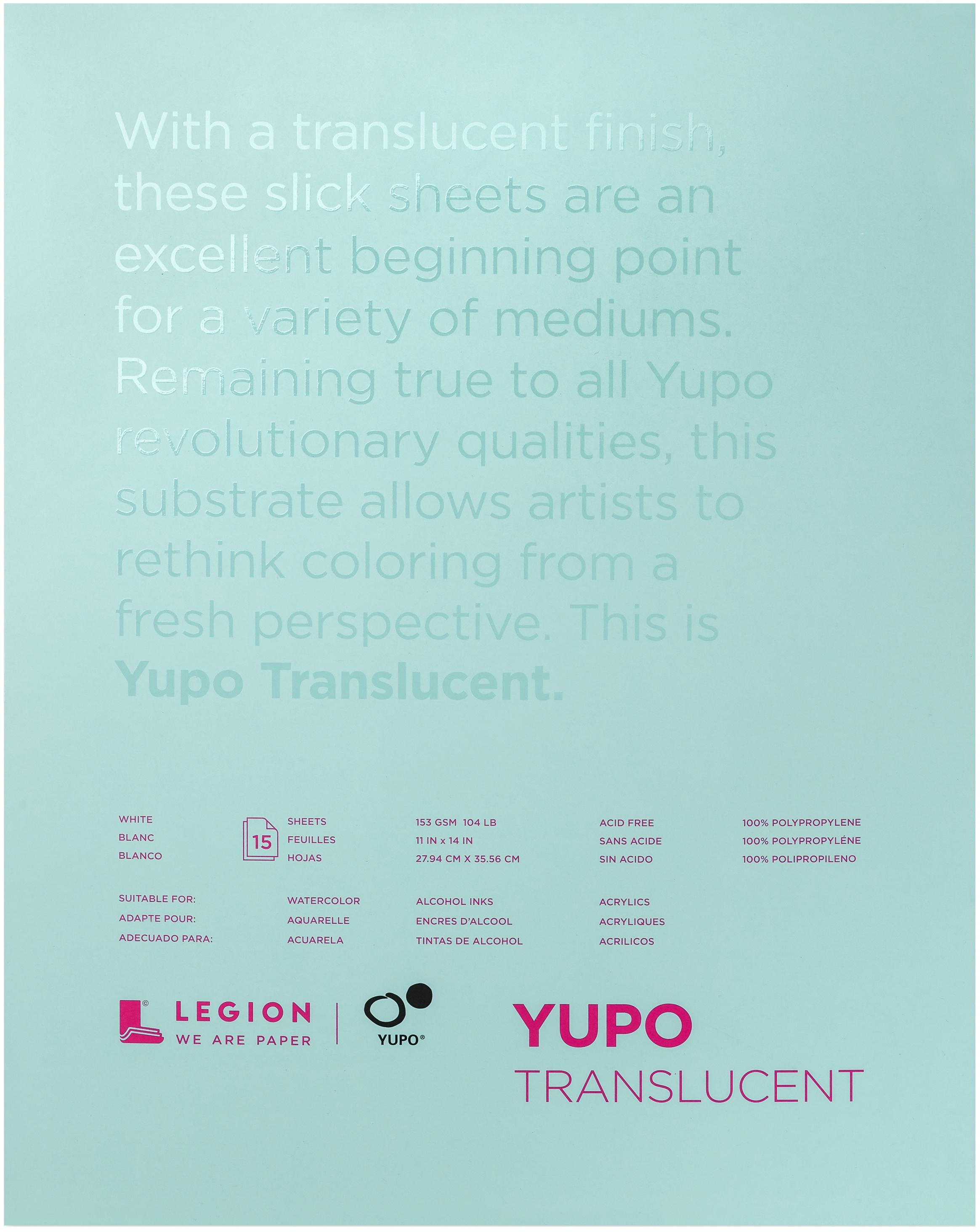 Yupo Paper 11X14 15 Sheets/Pkg-Translucent 104lb