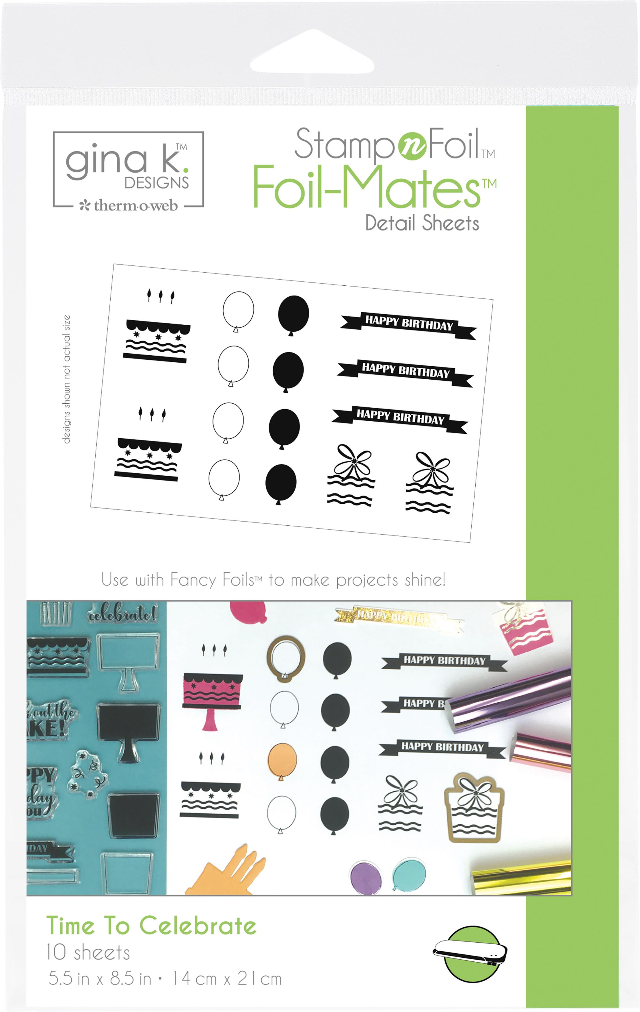 Gina K Stamp n Foil - Foil-Mates - Time To Celebrate, 10/Pkg