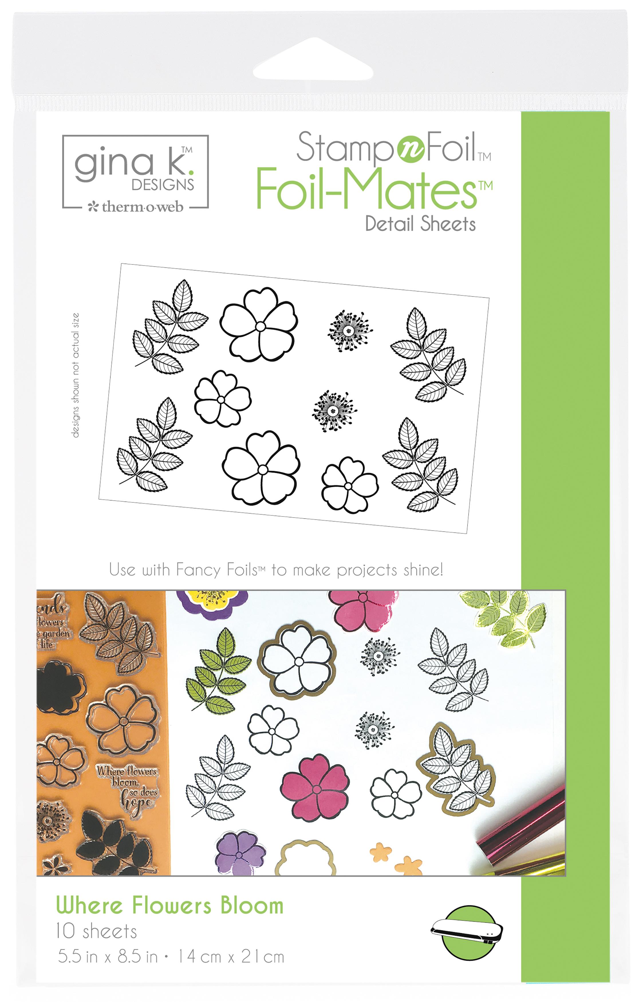 Gina K Stamp n Foil - Foil-Mates - Where Flowers Bloom, 10/Pkg