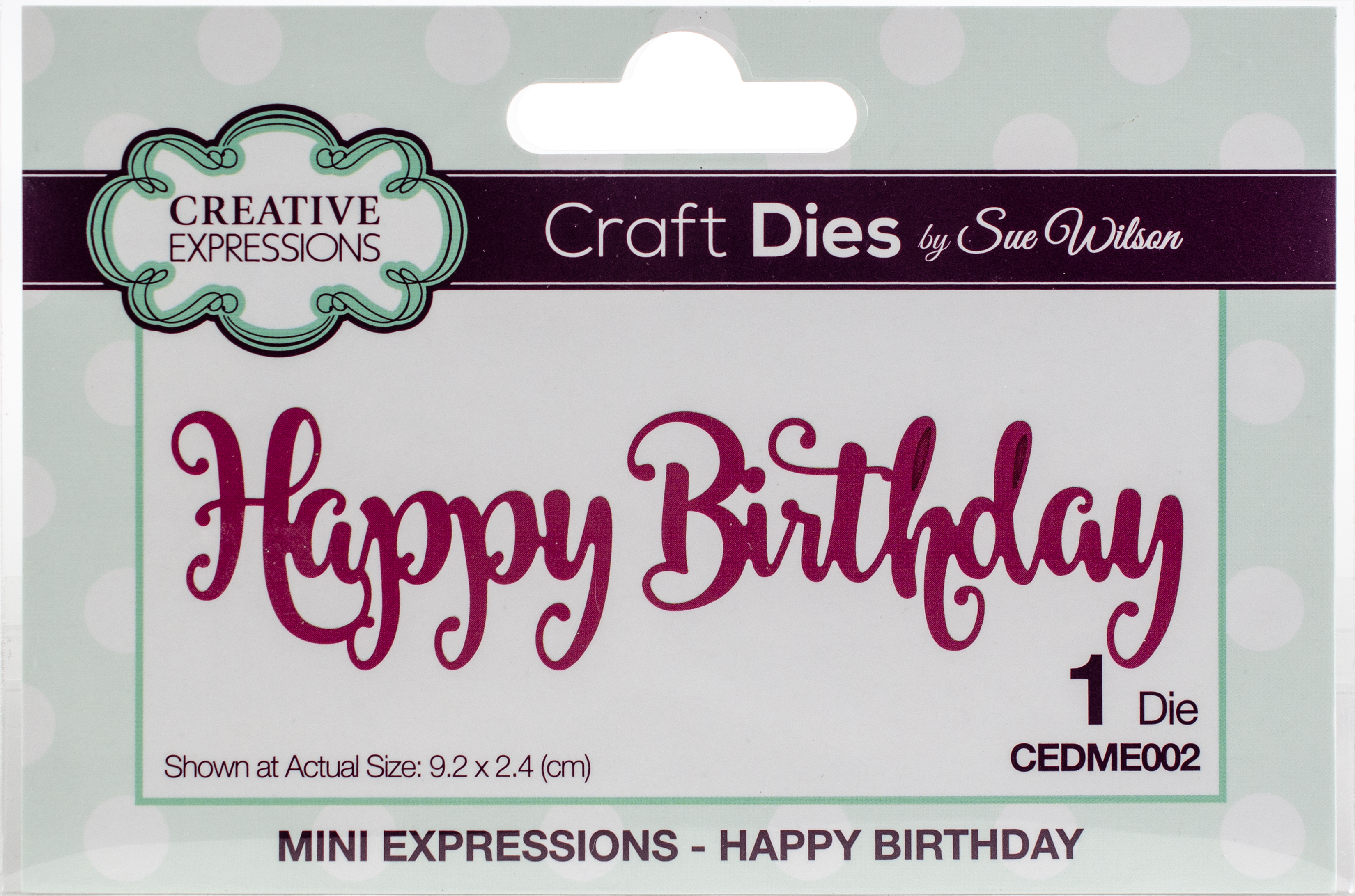 Creative Expressions Craft Dies By Sue Wilson-Mini Expressions-Happy Birthday