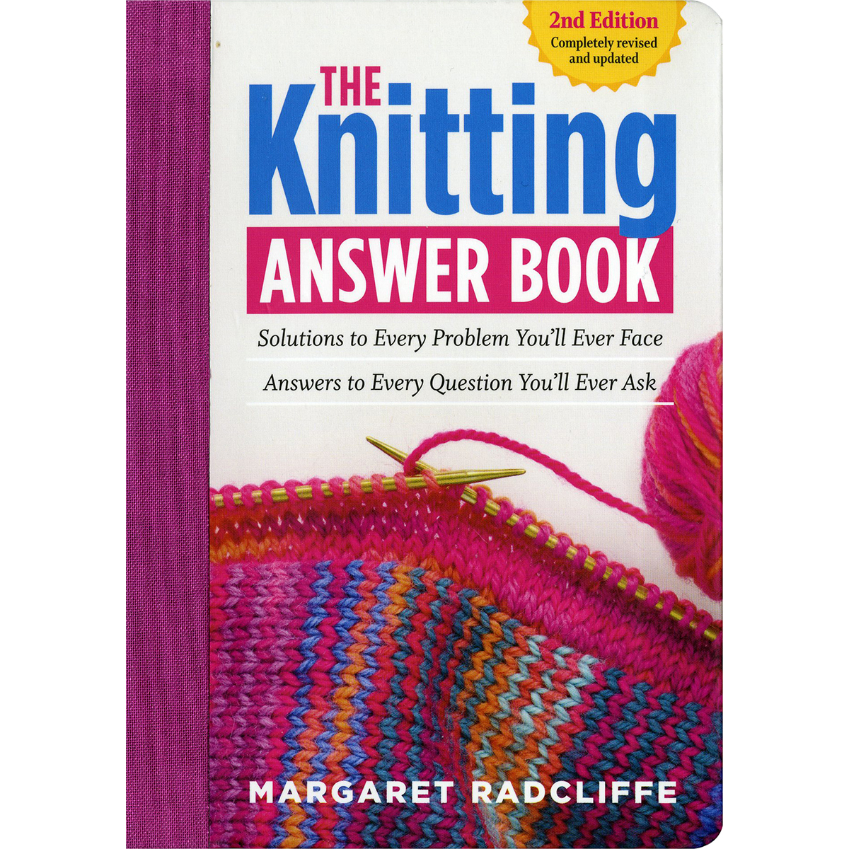 Storey Publishing-The Knit Answer Book 2nd Edition