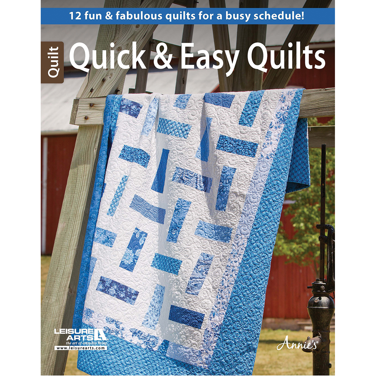 Leisure Arts-Quick & Easy Quilts