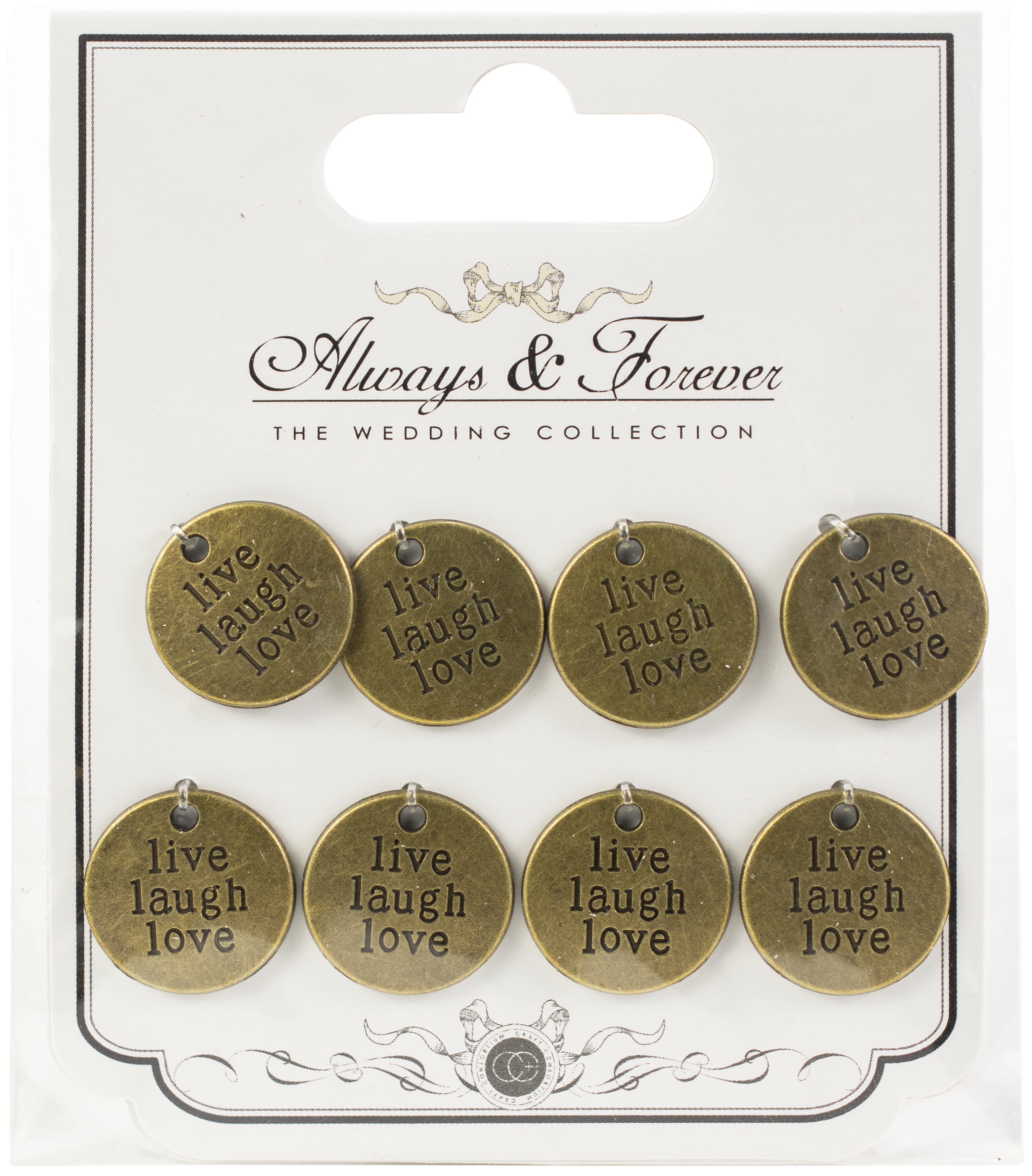Craft Consortium - Always & Forever Metal Charms: Round Live, Laugh...