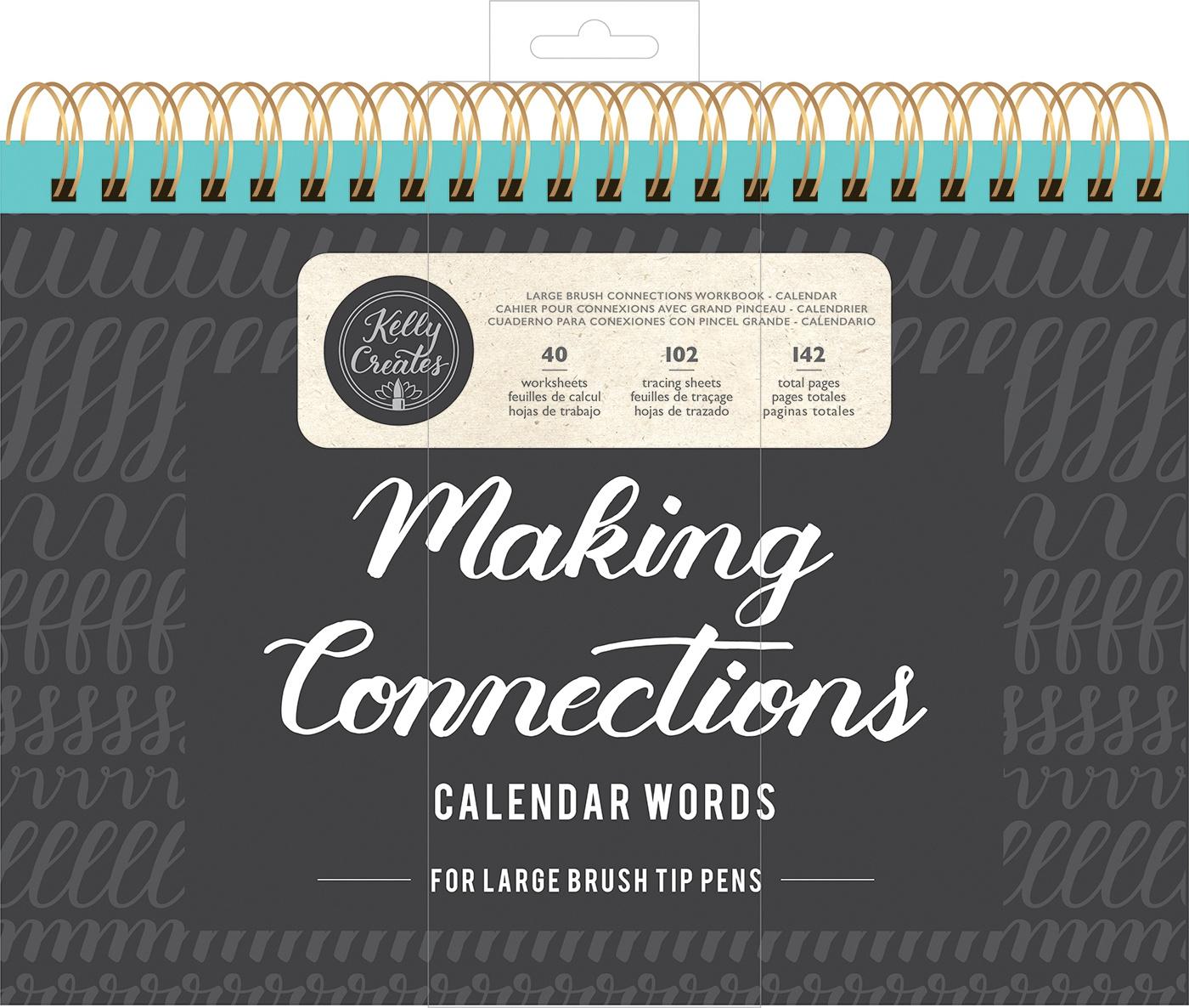 Kelly Creates Large Brush Workbook 11.6X10 142/Pkg-Connections/Calendar