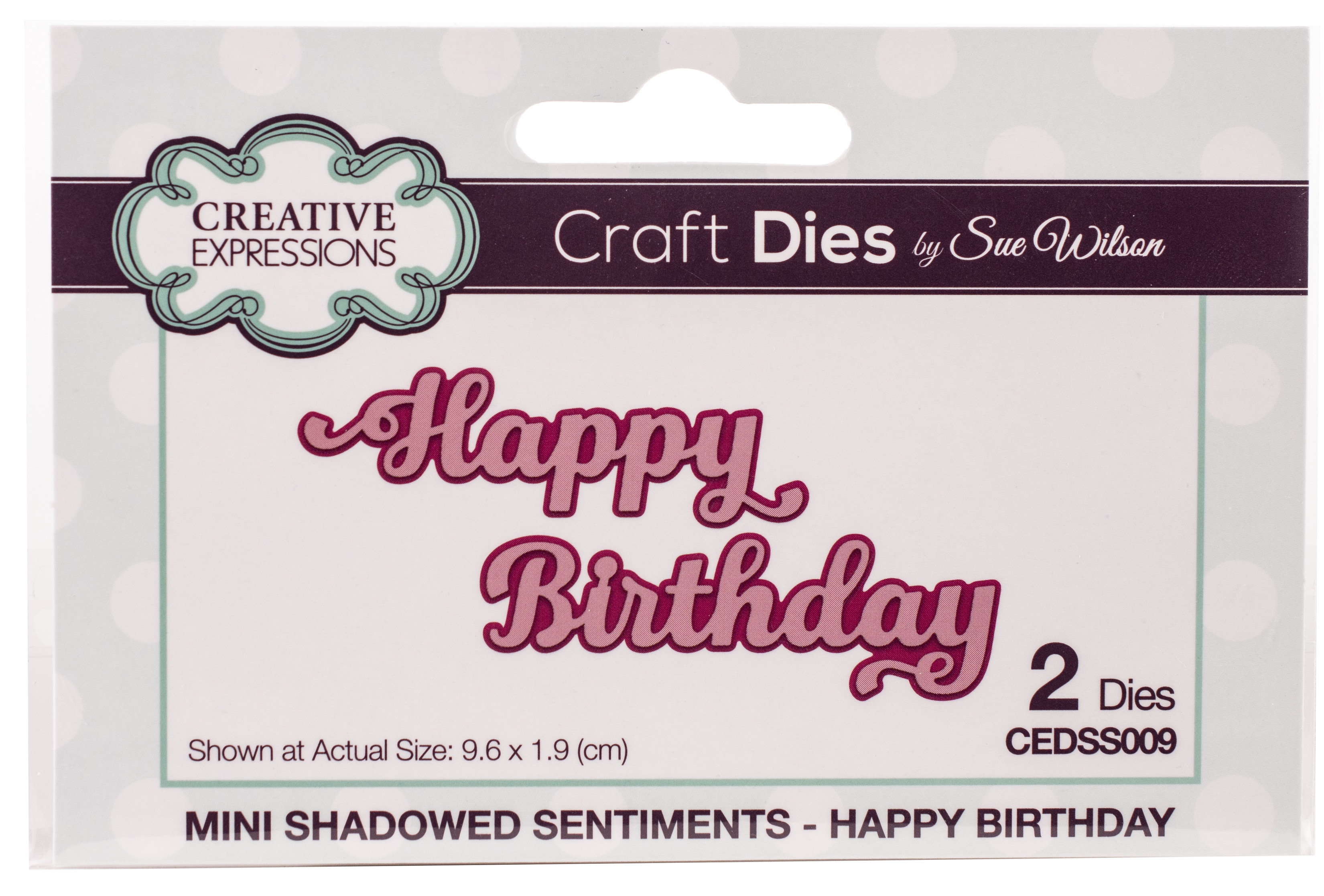 Creative Expressions Craft Dies By Sue Wilson-Shadowed Sentiments-Happy Birthday