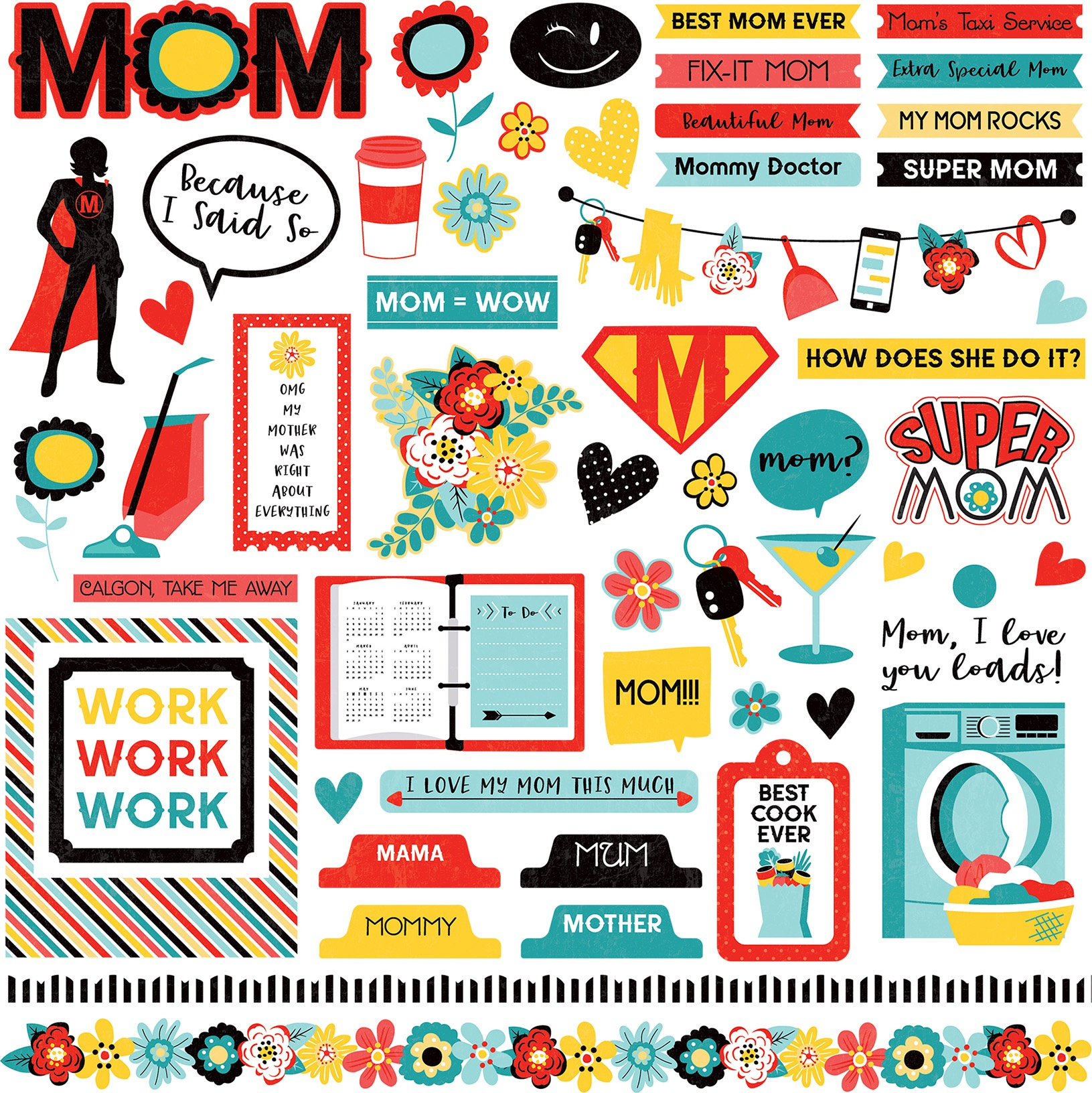 Best Mom Ever Stickers 12X12-Elements