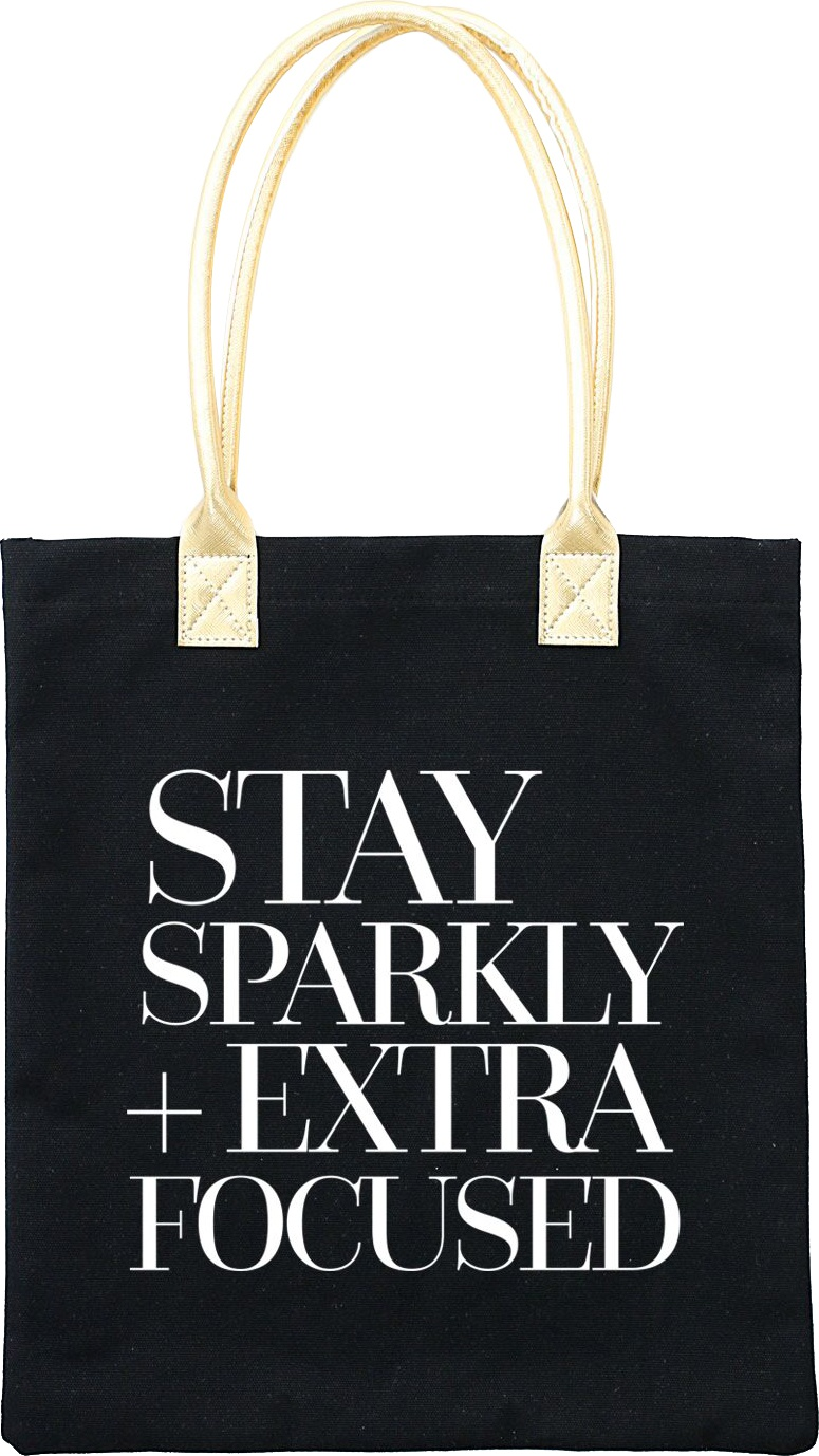 Teresa Collins Totebag 16X13-Stay Sparkly + Extra Focused
