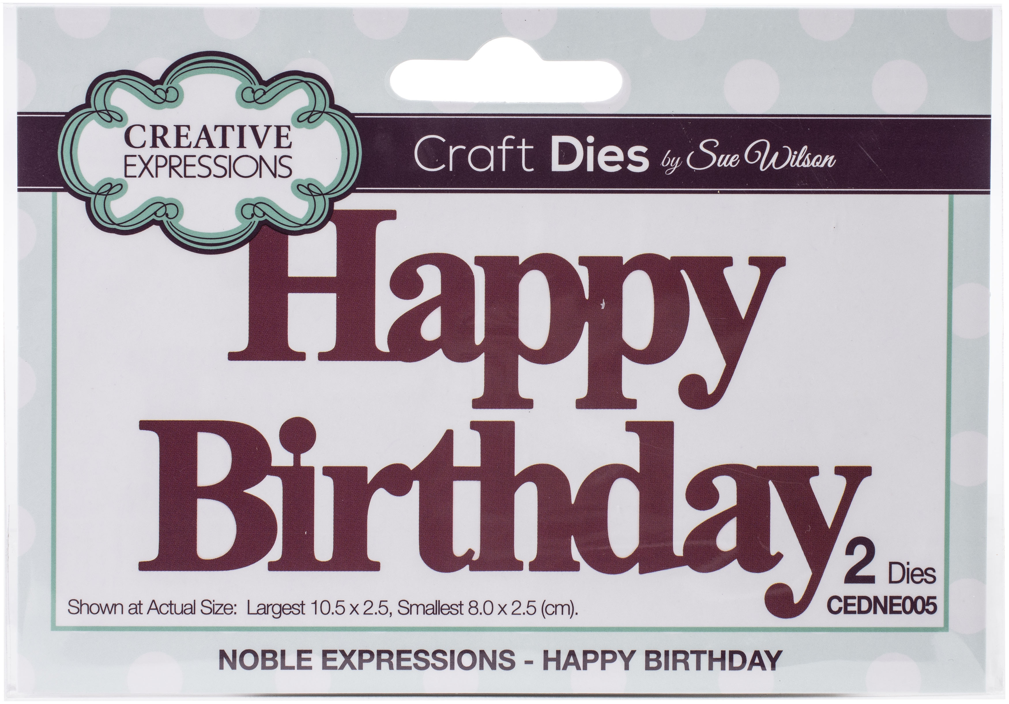 Creative Expressions Craft Dies By Sue Wilson-Noble Expressions- Happy Birthday