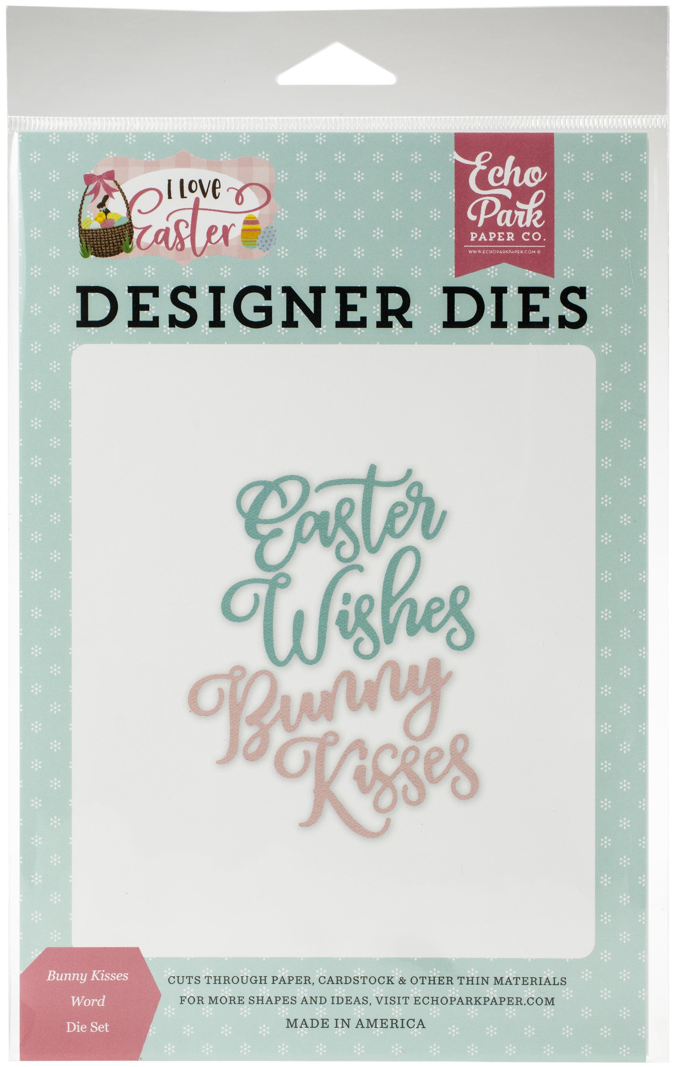 Echo Park Dies-Bunny Kisses, I Love Easter