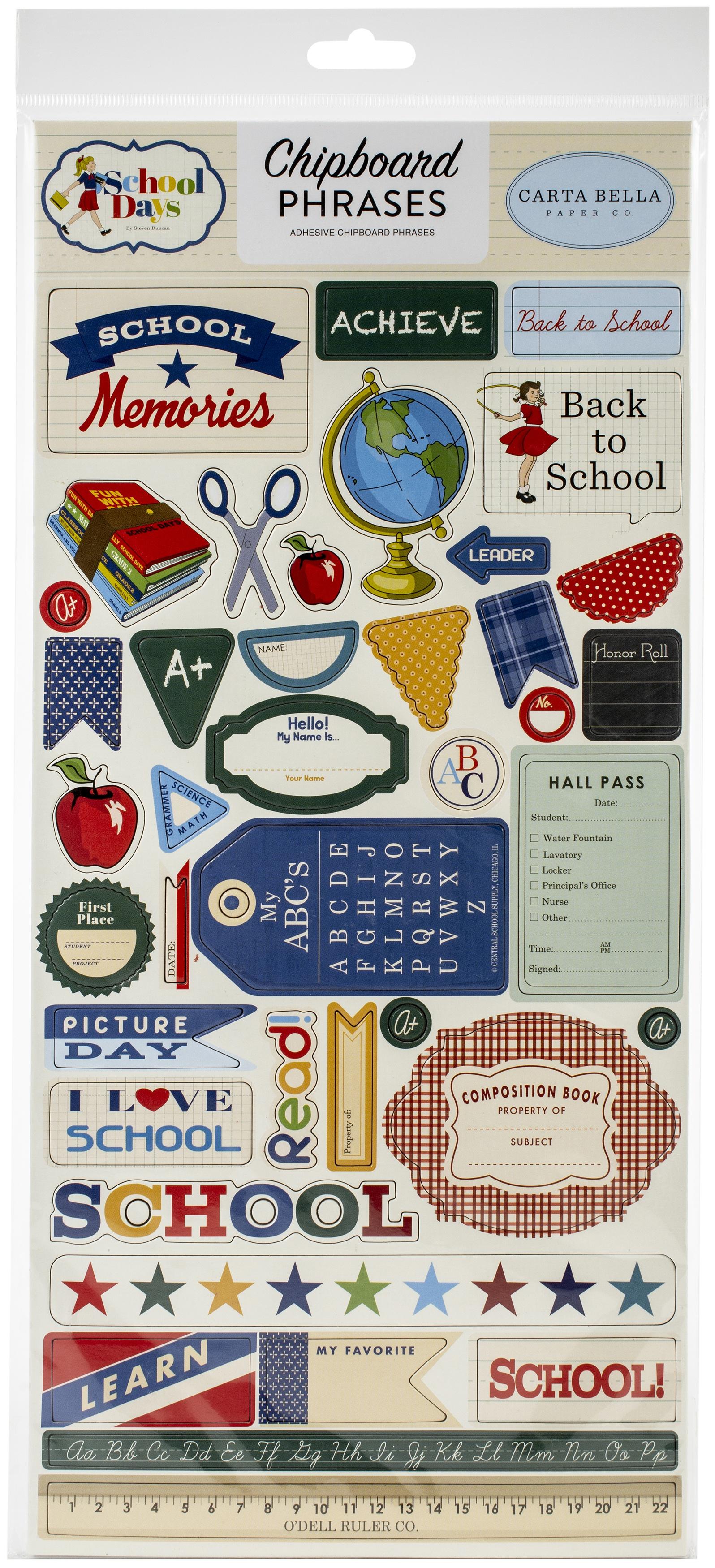 School Days Chipboard 6X13-Phrases, School Days