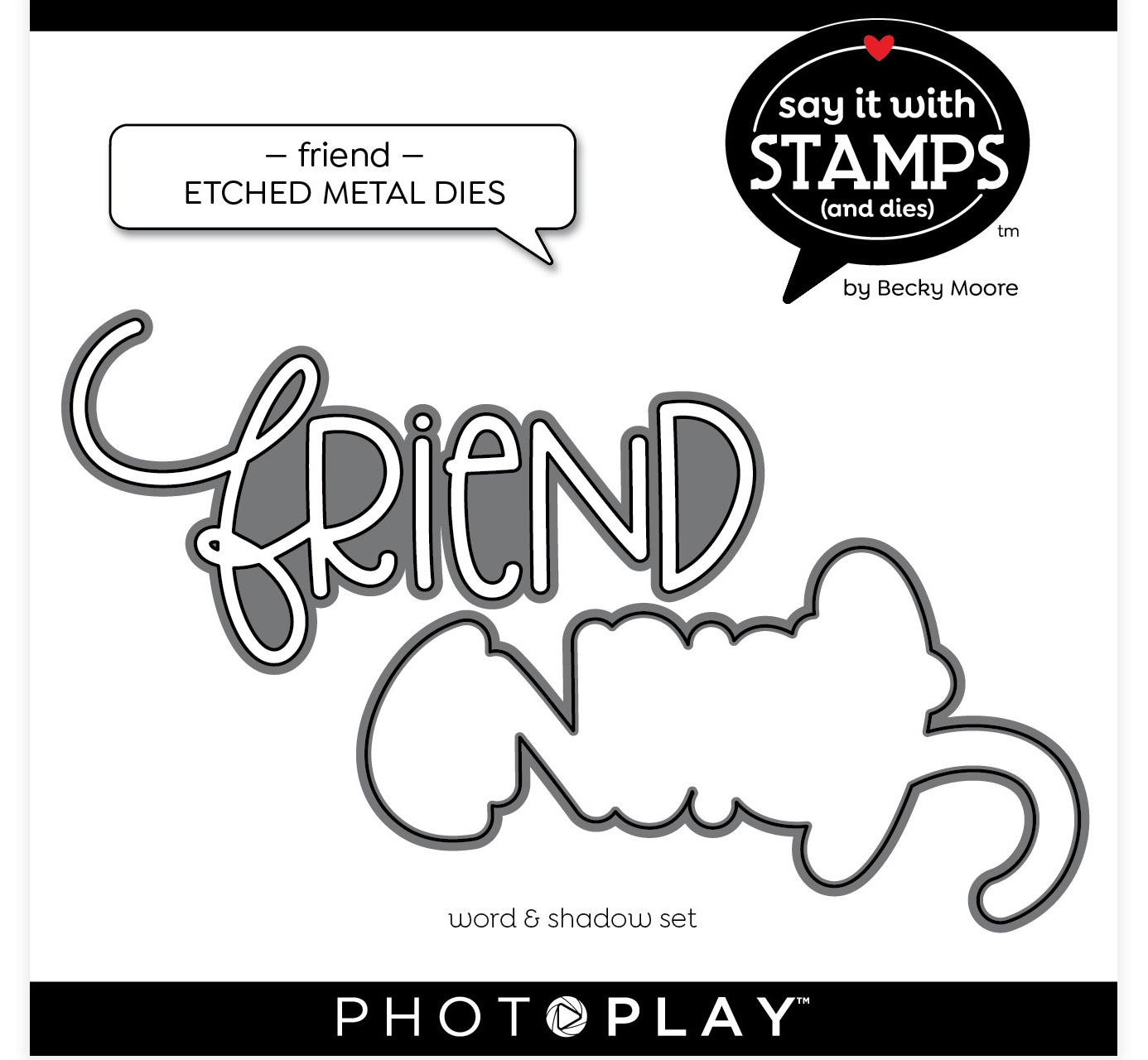 PhotoPlay Say It With Stamps Die Set-Friend