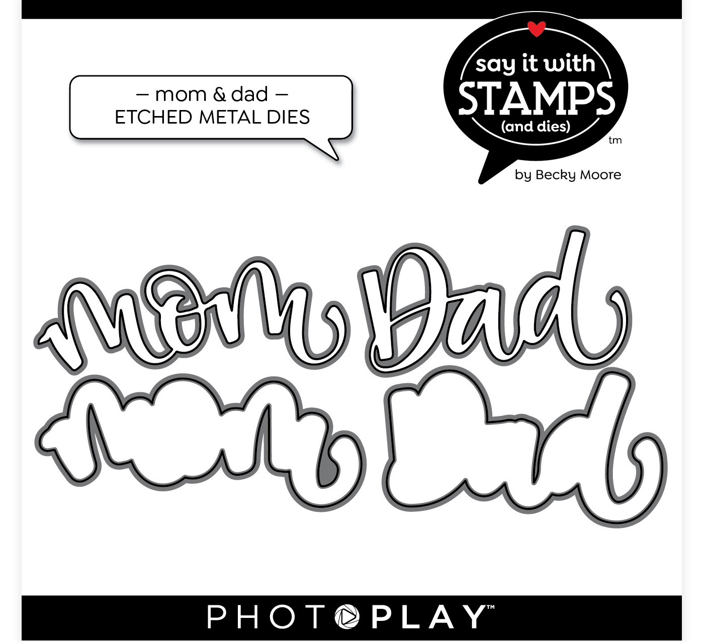 PhotoPlay Say It With Stamps Die Set-Mom & Dad