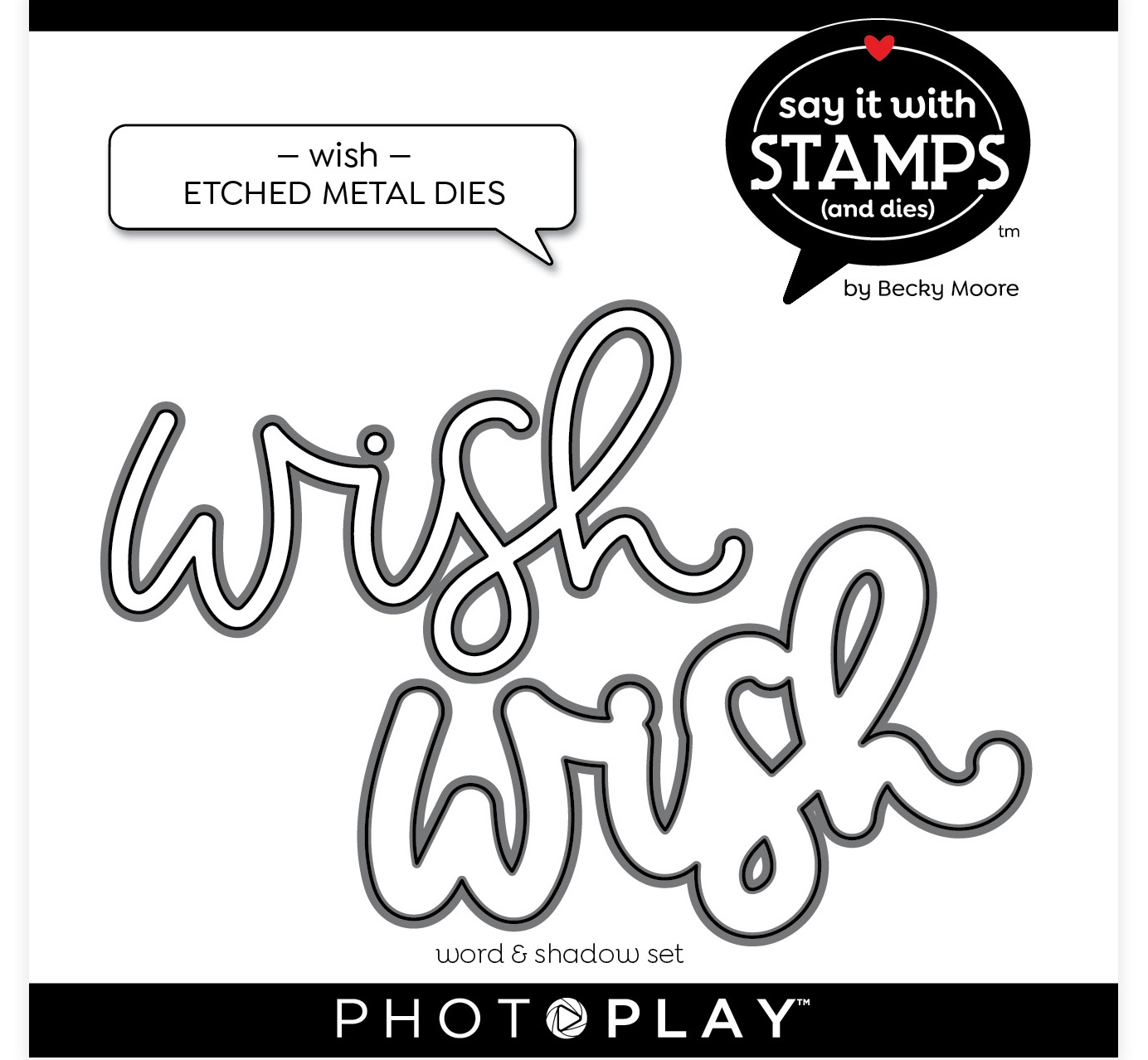 PhotoPlay Say It With Stamps Die Set-Wish