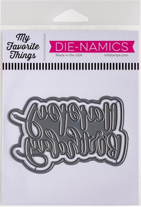 My Favorite Things Die-namics Die-Hand-Lettered Happy Birthday
