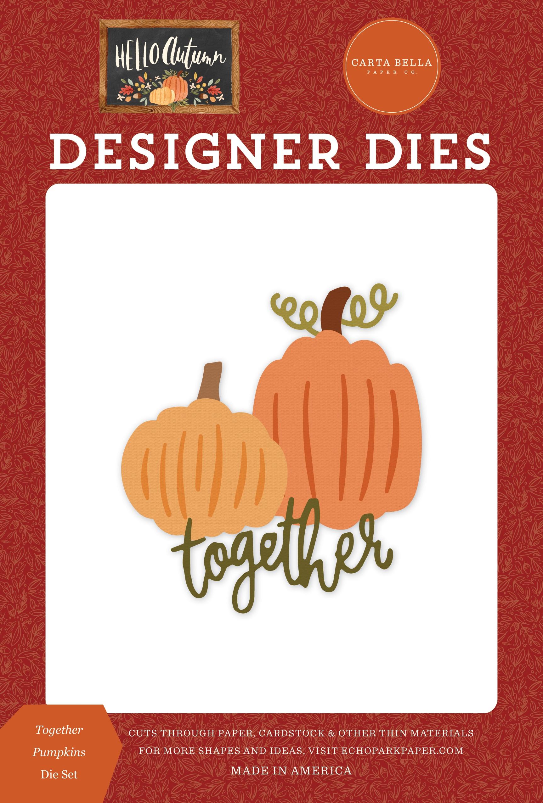 Carte Bella Dies-Together Pumpkins, Hello Autumn