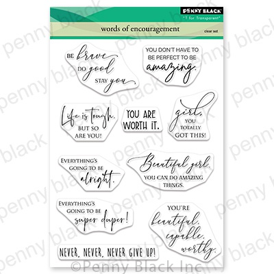 Penny Black Clear Stamps-Words Of Encouragement