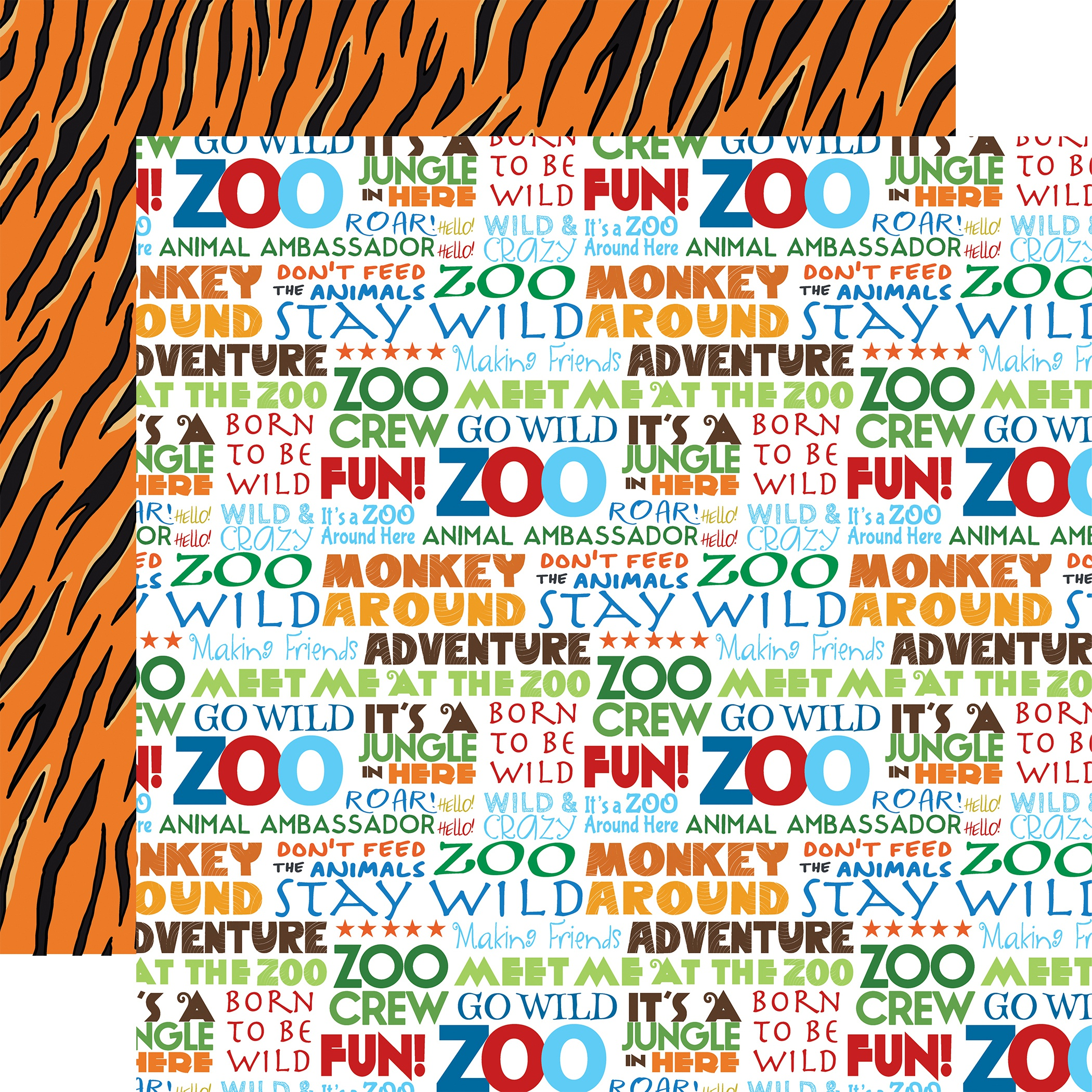 Zoo Adventure Double-Sided Cardstock 12X12-Stay Wild