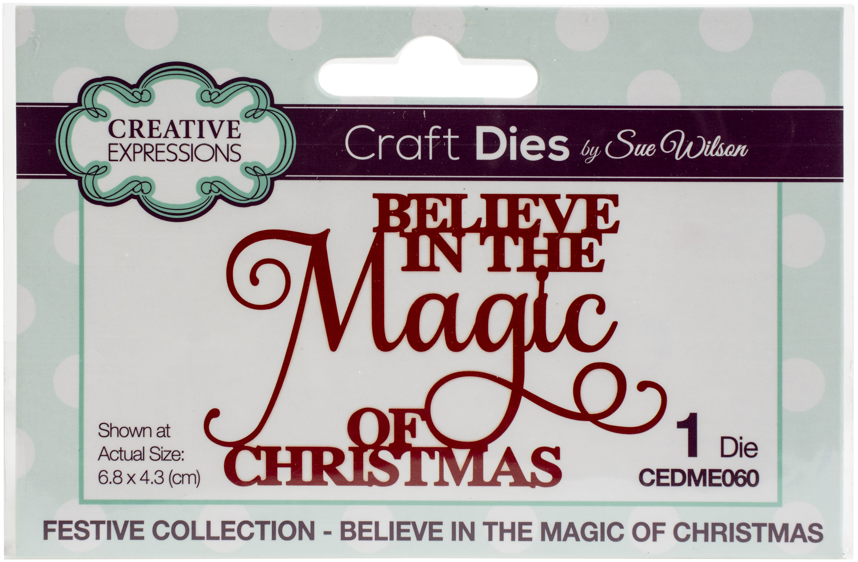 Creative Expressions Craft Dies By Sue Wilson-Believe In The Magic Of Christmas