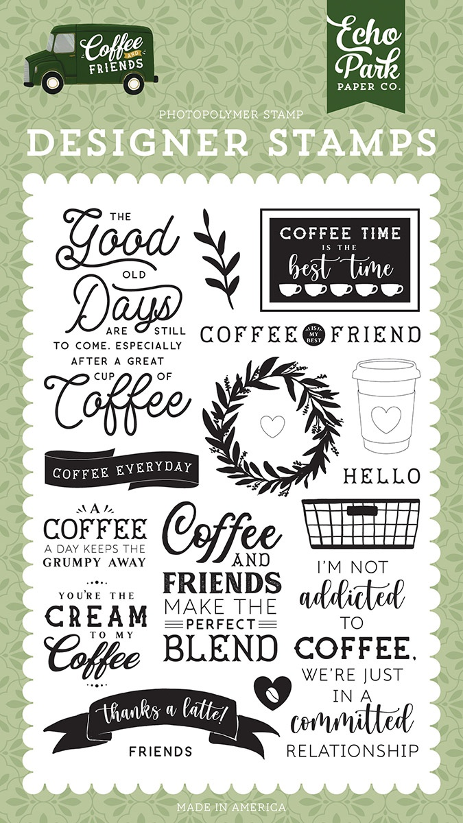 Echo Park Stamps-Coffee Addict, Coffee & Friends