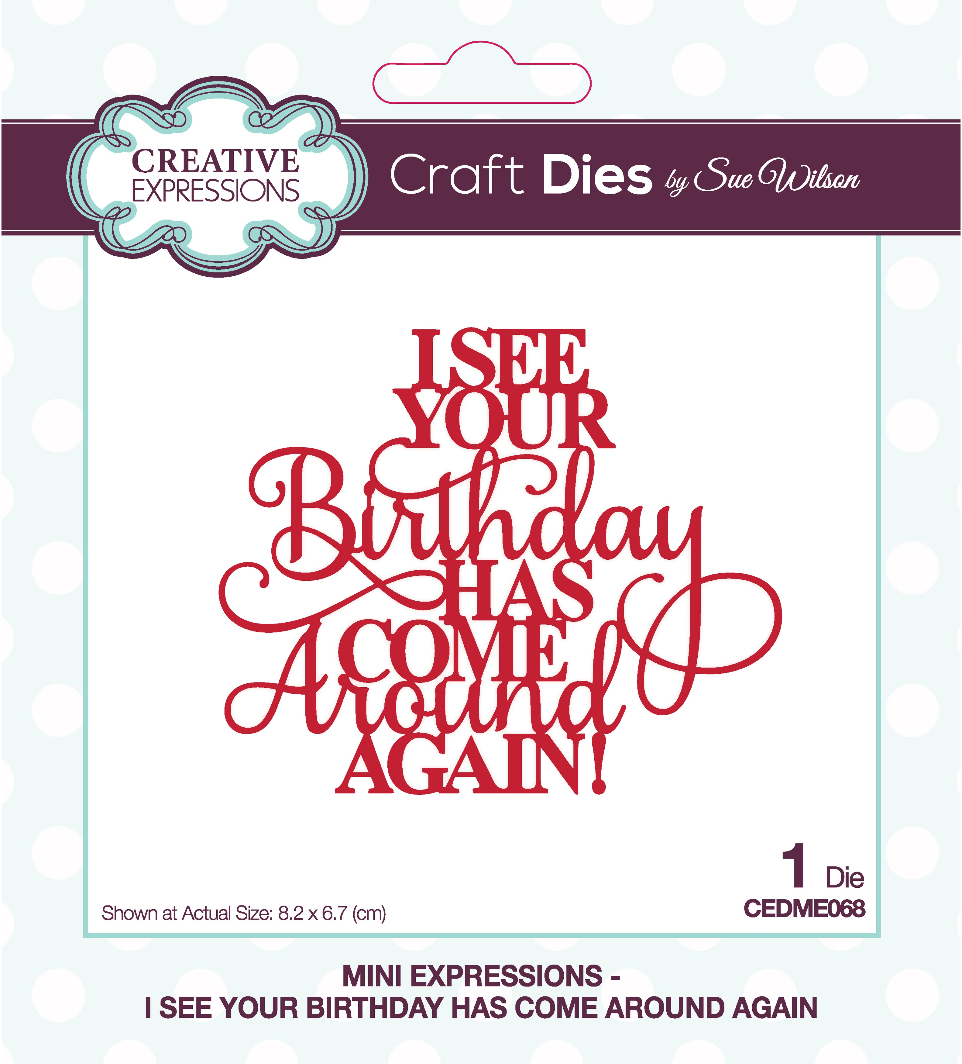 Creative Expressions Craft Dies By Sue Wilson-Mini Expressions- I See Your Birth...