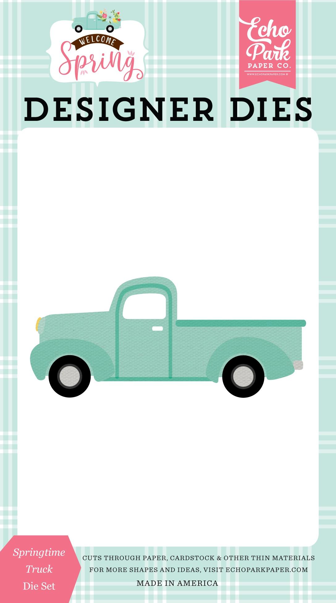 Echo Park Dies-Springtime Truck, Welcome Spring