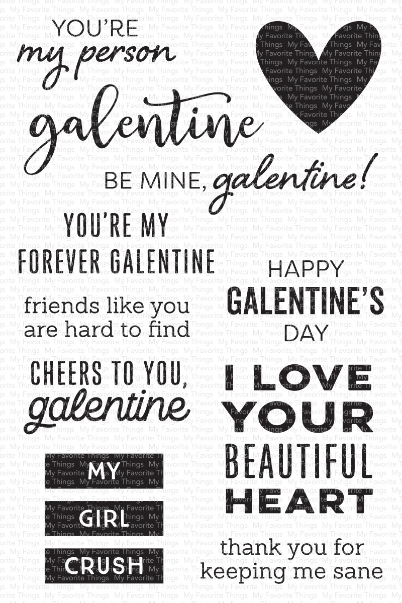 My Favorite Things Clearly Sentimental Stamps 4X6-My Galentine