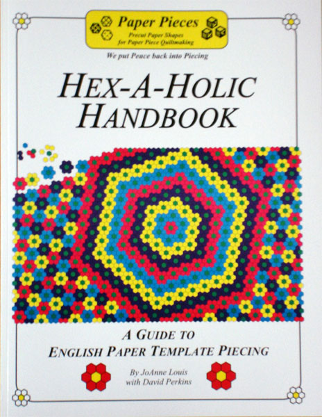 Hex-a-holic Handbook by JoAnne Louis and David Perkins