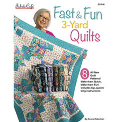 Fast & Fun 3 Yard Quilts by Fabric Cafe
