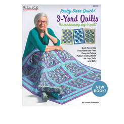 Pretty Darn Quick 3 Yard Quilts