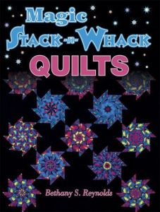 Magic Stack-n-Whack Quilts 9781574327045 - Quilt in a Day Patterns