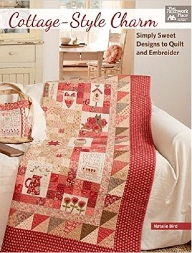 Cottage-Style Charm by Natalie Bird Quilt in a Day Patterns