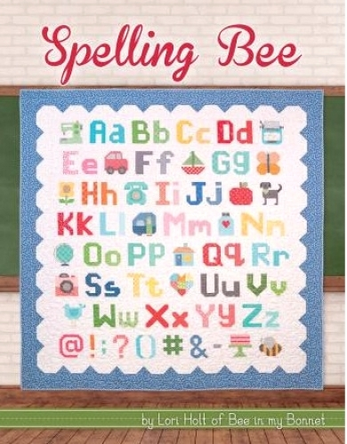 Spelling Bee Book by Lori Holt 9780996632270 - Quilt in a Day Patterns