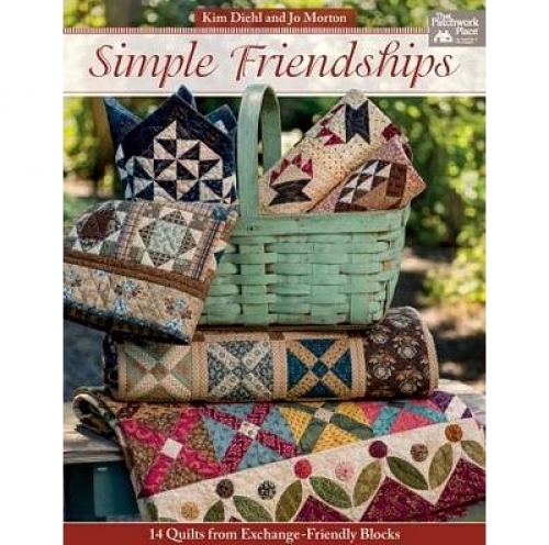 Simple Friendships by Kim Diehl and Jo Morton 9781604687354 - Quilt in a Day Pat...