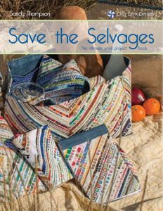 Cozy Quilt Designs - Save the Selvages 9780982741535 - Quilt in a Day Patterns