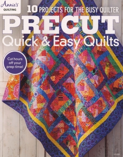 Precut Quick and Easy Quilts by Annie's 9781640250468 - Quilt in a Day Pattern Book