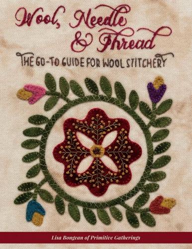 Wool, Needle & Thread Book by Lisa Bongean