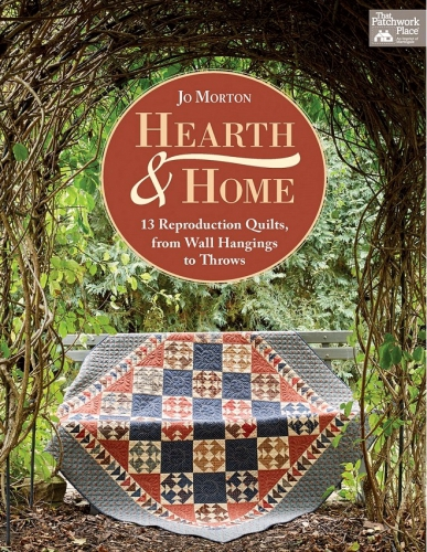 Hearth And Home Quilt Book by Jo Morton / Martingale