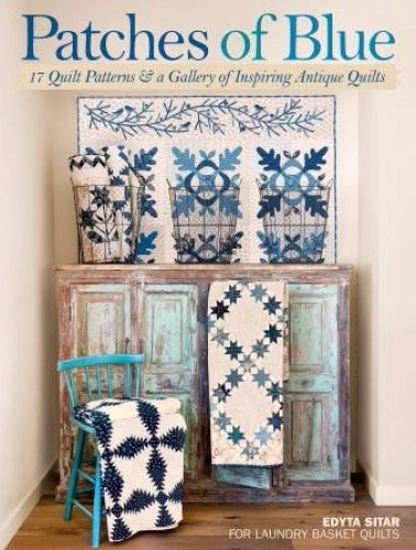 Patches of Blue by Edyta Sitar 9781604689105 - Quilt in a Day Patterns