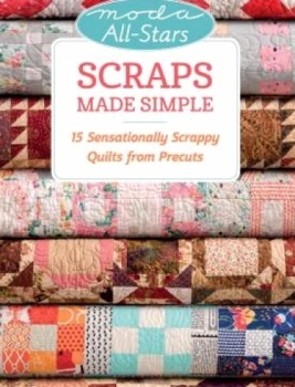 Moda All-Stars Scraps Made Simple 9781604687590 - Quilt in a Day Patterns