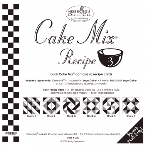 Cake Mix Recipe 3 by Miss Rosie's Quilt Co.