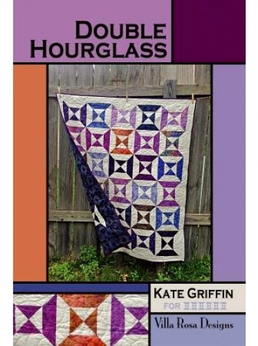 Double Hour Glass - Villa Rosa Designs 683405605966 - Quilt in a Day Patterns