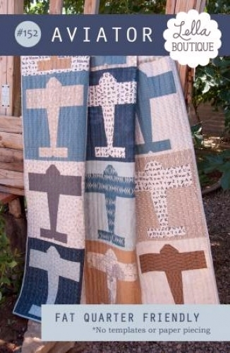 Aviator Pattern by Lella Boutique   Quilt in a Day Patterns