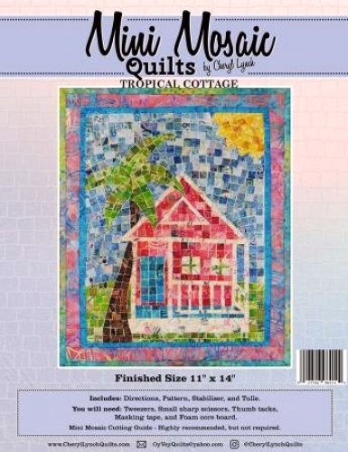 Mini Mosaic - Tropical Hideaway Quilt Pattern 027706984144 - Quilt in a Day Patt...