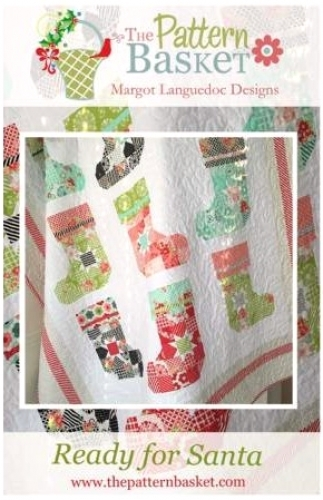 Ready For Santa Quilt Pattern by The Pattern Basket 704907267404 - Quilt in a Da...