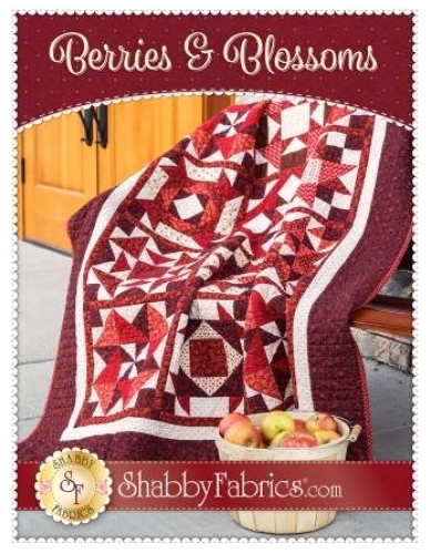 Berries & Blossoms Quilt Pattern by Shabby Fabrics 088057499015 - Quilt in a Day...