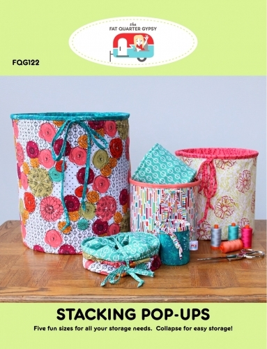 Fat Quarter Gypsy - Stacking Pop-Ups Pattern