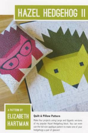 Hazel Hedgehog 2 by Elizabeth Hartman 702168998471 - Quilt in a Day Patterns